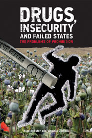 Drugs, Insecurity and Failed States